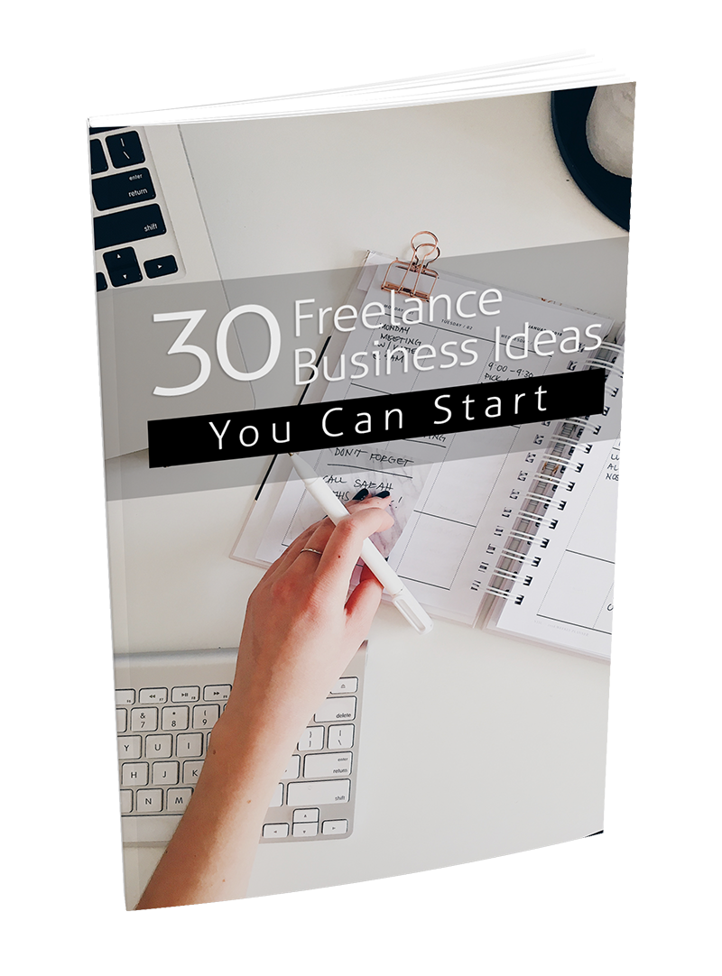 30 Freelance Business Ideas You Can Start